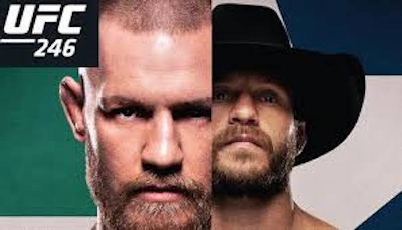 Ufc 246 Conor Mcgregor Vs Donald Cerrone Preview Rebel Report
